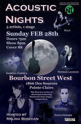 Acoustic Nights 1, hosted by Melina Soochan - 5 artists, 1 stage - February 28, 2010. Poster  designed by Brendan Rehel.